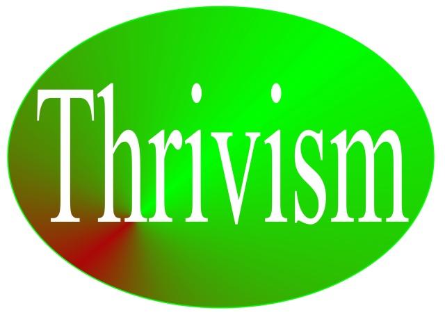 Thrivism